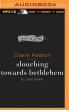 Didion, Joan Slouching Towards Bethlehem