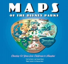 Neary, Kevin,   Neary, Susan Maps of the Disney Parks