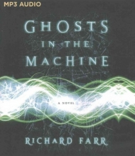 Farr, Richard Ghosts in the Machine