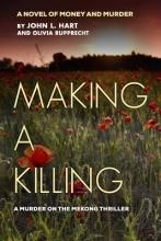 Hart, John L. Making a Killing