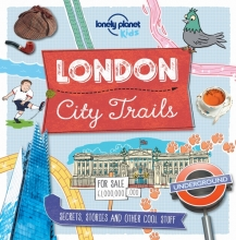 Lonely Planet Kids City Trails - London
