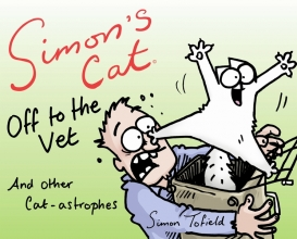 Tofield, Simon Simon`s Cat: off to the Vet ... and Other Cat-astrophes