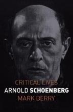Mark Berry Arnold Schoenberg