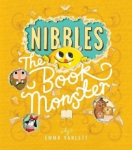 Yarlett, Emma Nibbles: The Book Monster