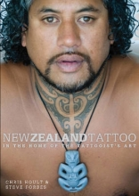 Hoult, Chris New Zealand Tattoo: in the Home of the Tattooists Art