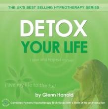 Glenn Harrold Detox Your Life