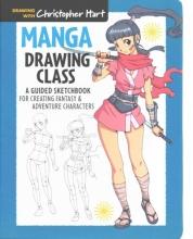 Hart, Christopher Manga Drawing Class