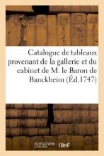 Imp de Montalant Catalogue de Tableaux Provenant de La Gallerie Et Du Cabinet