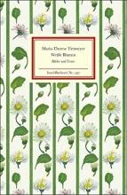 Tietmeyer, Maria-Therese Weiße Blumen
