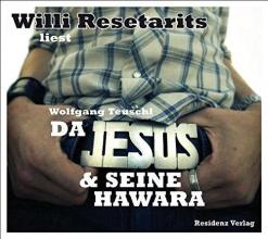 Teuschl, Wolfgang Da Jesus & seine Hawara
