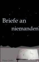 Geske, Hans Briefe an niemanden