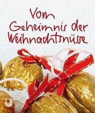 Clausing, Kathrin Vom Geheimnis der Weihnachtsnüsse
