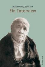 Fichte, Hubert Jean Genet. Ein Interview