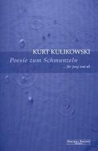 Kulikowski, Kurt Poesie zum Schmunzeln
