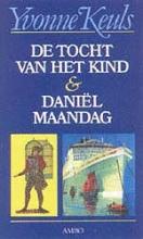 Yvonne  Keuls De tocht van het kind & Daniel Maandag