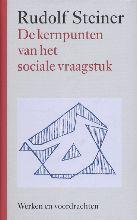 Rudolf Steiner , De kernpunten van het sociale vraagstuk