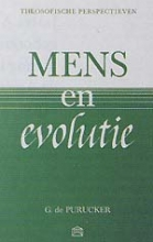 G. de Purucker , Mens en evolutie
