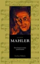 Eveline Nikkels , Gustav Mahler (1860-1911)