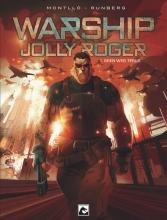 Montllo , Sylvain  Runberg , Warship Jolly Roger 01