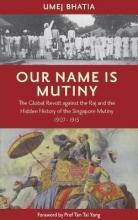 Umej Umej Bhatia Our Name Is Mutiny
