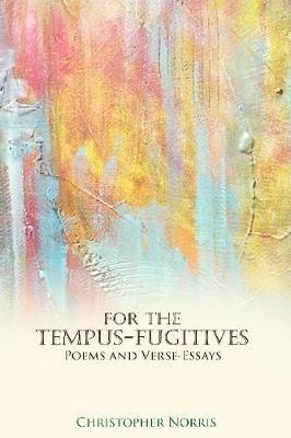 Christopher Norris,For the Tempus-Fugitives