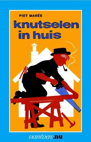 Piet Mareé,Knutselen in huis 3