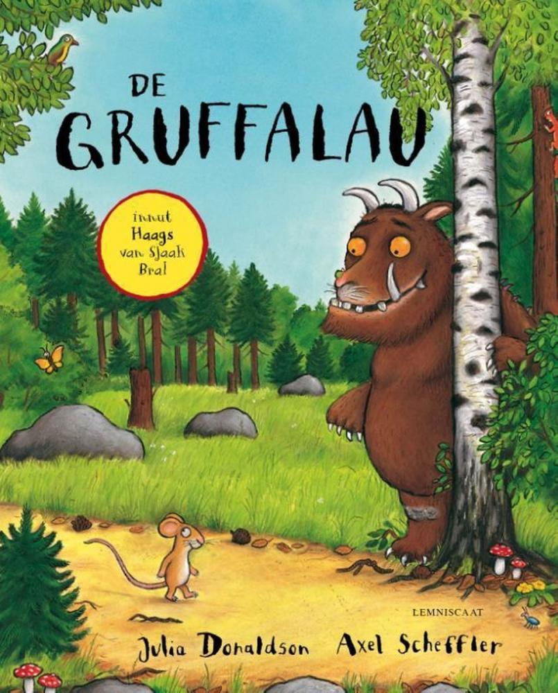 Julia Donaldson,De Gruffalo in het Haags van Sjaak Bral