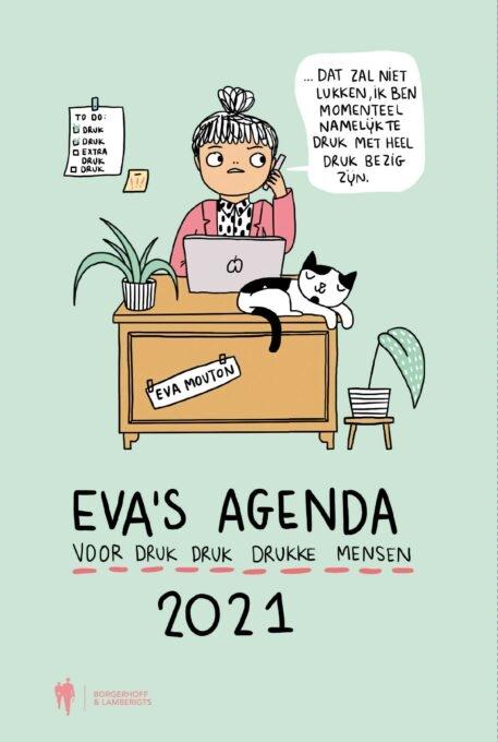 Eva Mouton,Eva`s agenda 2021