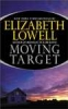 Elizabeth Lowell, Moving Target