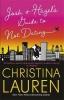 Christina Lauren, Josh and Hazel`s Guide to Not Dating