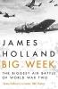 Holland, James, Big Week