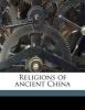 Giles, Herbert Allen, Religions of Ancient China