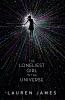 James Lauren, Loneliest Girl in the Universe