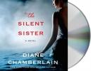 Chamberlain, Diane, The Silent Sister