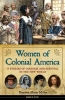 Miller, Brandon Marie, Women of Colonial America