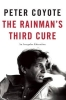 Coyote, Peter, The Rainman`s Third Cure