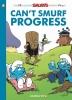 Peyo, Can't Smurf Progress