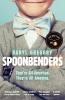 Gregory Daryl, Spoonbenders