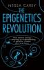 Carey, Nessa, The Epigenetics Revolution