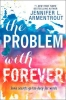 Jennifer L. Armentrout, The Problem With Forever