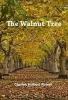 <b>Charles Hulbert-Powell</b>,The Walnut Tree