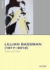 Ryff, Julia, Lilian Bassman (1917-2012)