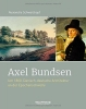 Schwarzkopf, Alexandra, Axel Bundsen