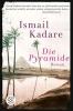 Kadare, Ismail, Die Pyramide