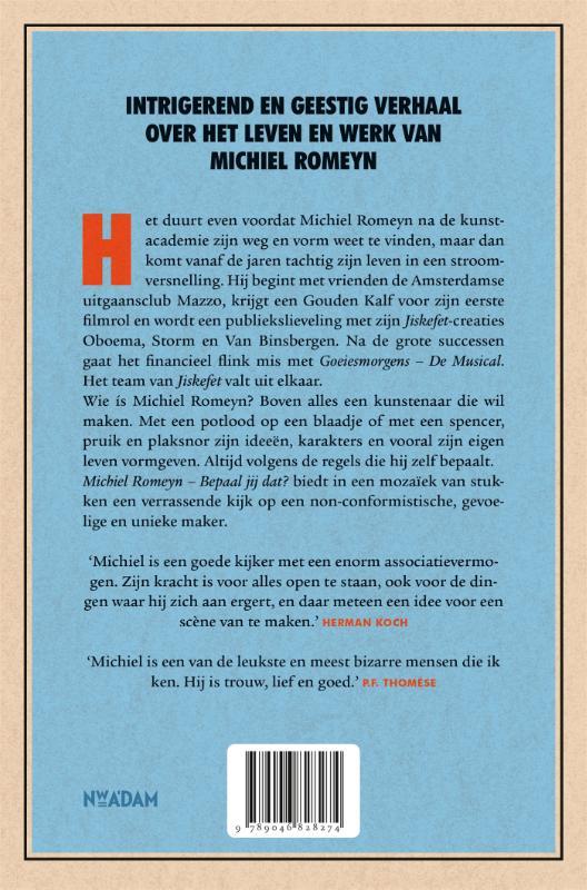 Robert Lagendijk,Michiel Romeyn
