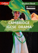Mike Gould,   Rebekah Beattie Cambridge IGCSE (TM) Drama Student`s Book