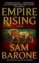 Barone, Sam Empire Rising