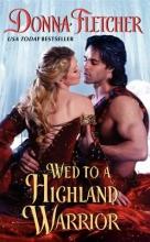 Fletcher, Donna Wed to a Highland Warrior