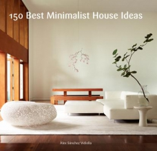 Sanchez, Alex 150 Best Minimalist House Ideas