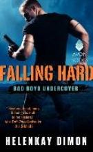 Dimon, HelenKay Falling Hard